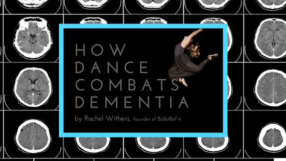 How Dance Combats Dementia by Rachel Withers