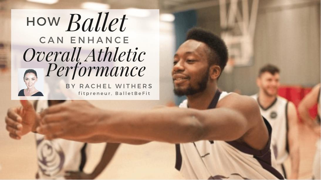 rachelwithersfitpreneur balletbefit athlete
