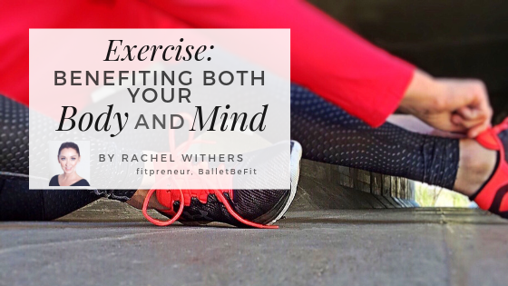 exercise body mind Rachel Withers fitpreneur BalletBeFit